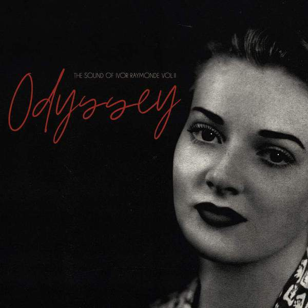 Odyssey: The Sound Of Ivor Raymonde Vol. II by Various