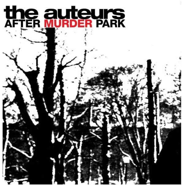After Murder Park by The Auteurs