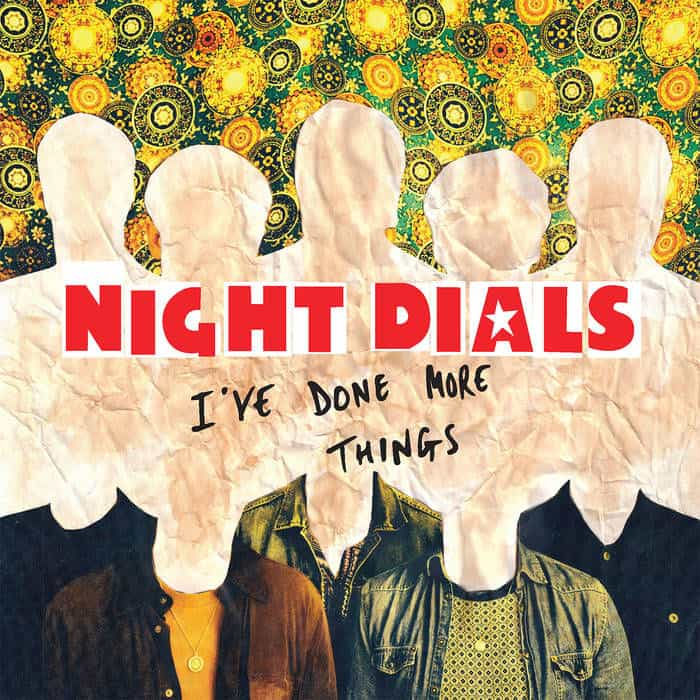 I've Done More Things / I'll Sleep When I Die by Night Dials