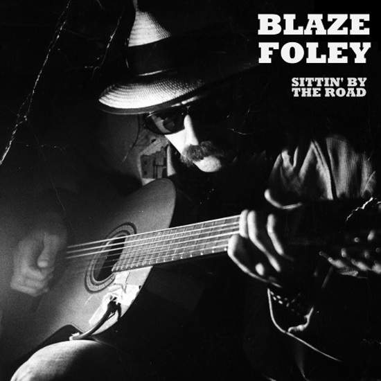 Sittin' By The Road by Blaze Foley