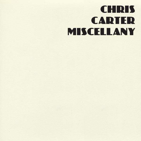 Miscellany by Chris Carter