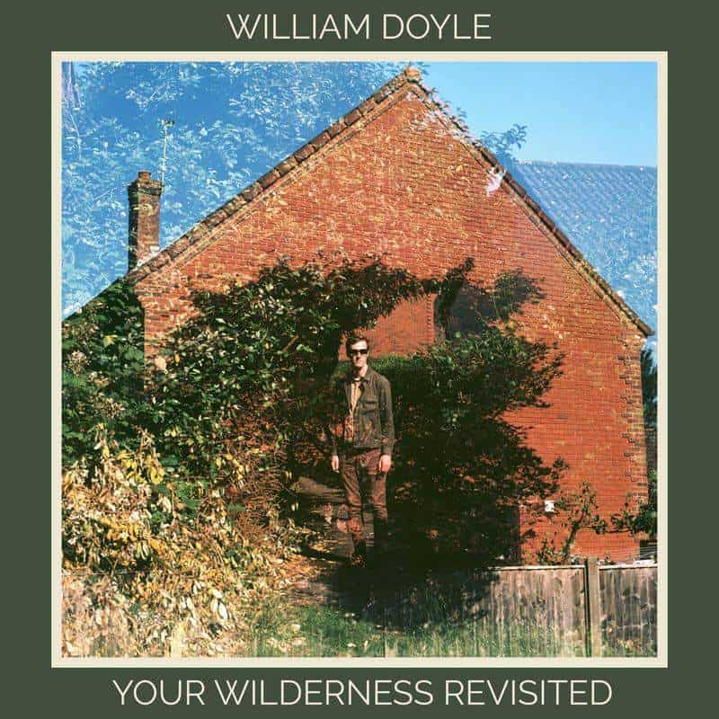 Your Wilderness Revisited by William Doyle