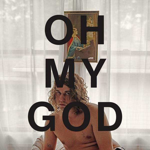 Oh My God by Kevin Morby