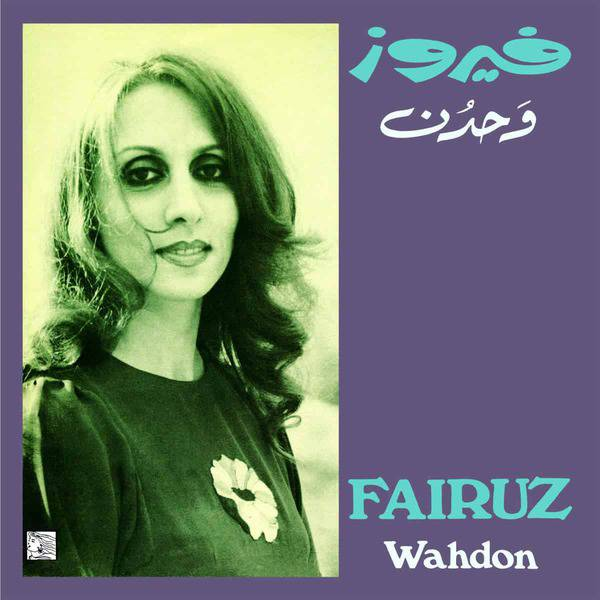 Wahdon by Fairuz
