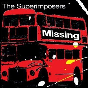 Missing by The Superimposers