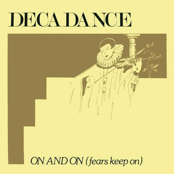 On And On (Fears Keep On) by Decadance