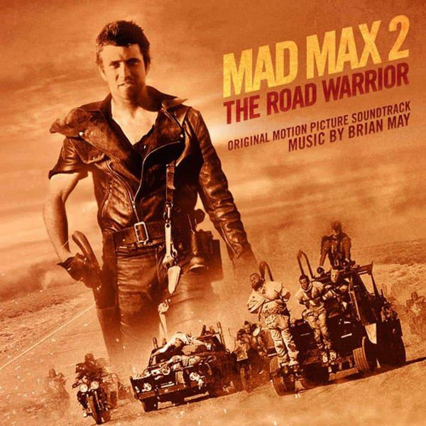 Mad Max 2: The Road Warrior (Original Motion Picture Soundtrack) by Brian May