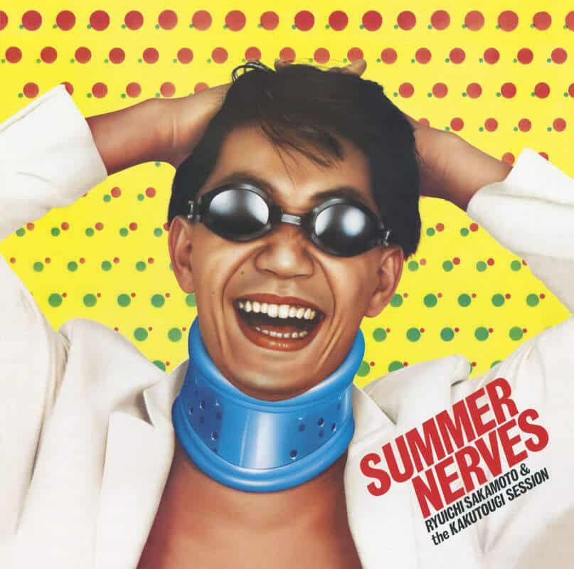 Summer Nerves by Ryuichi Sakamoto & The Kakutougi Session