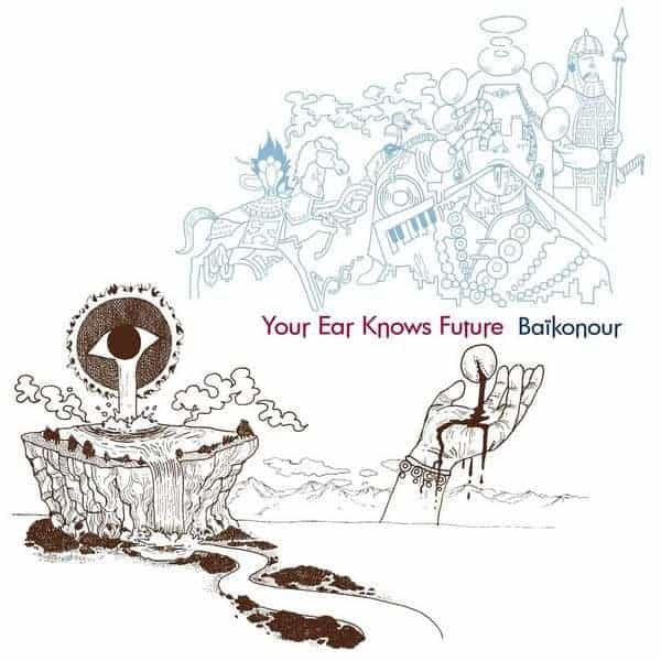 Your Ear Knows Future by Baikonour