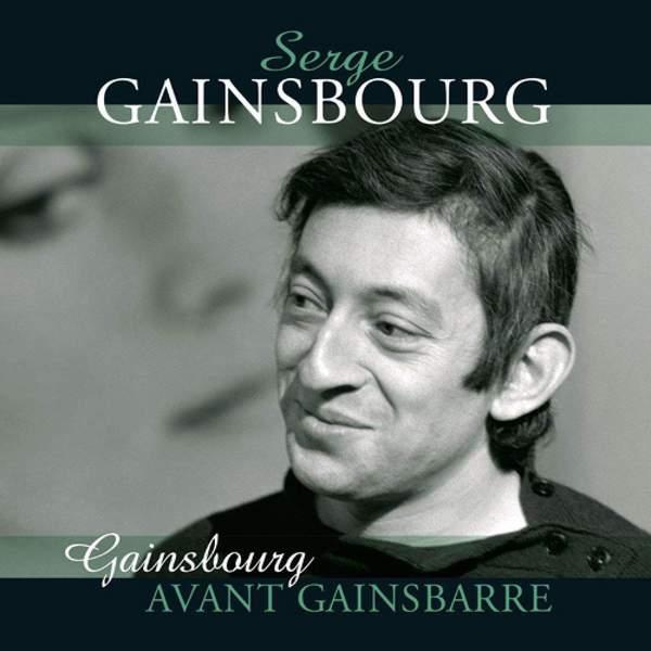 Avant Gainsbarre by Serge Gainsbourg