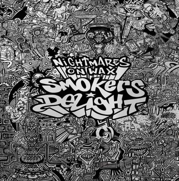 Smokers Delight (25th Anniversary Edition) by Nightmares On Wax