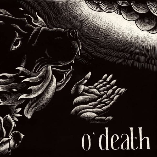 Out Of Hands We Go by O'Death