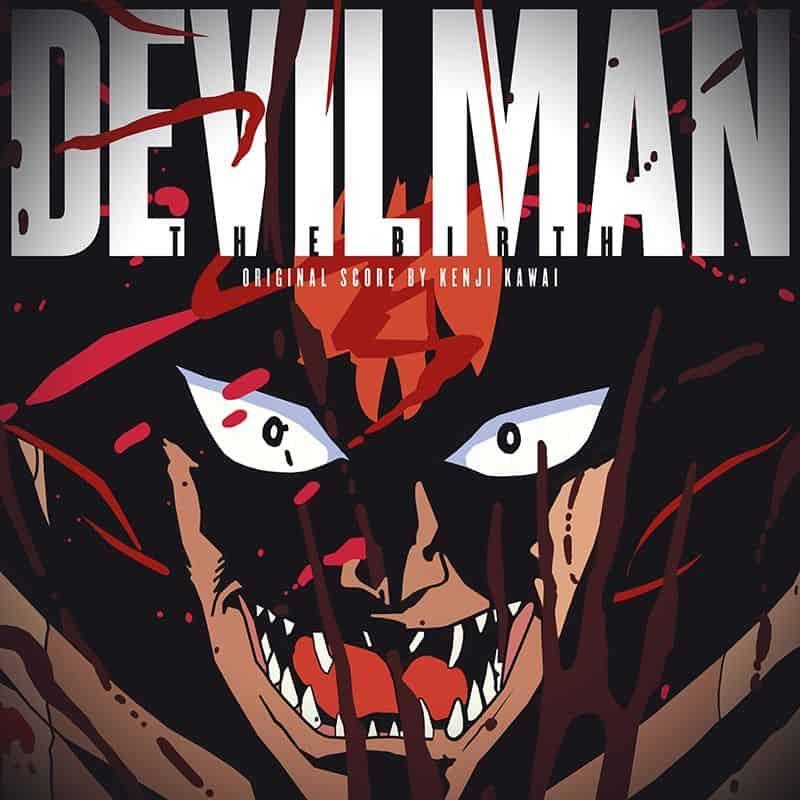 Devilman - The Birth by Kenji Kawai