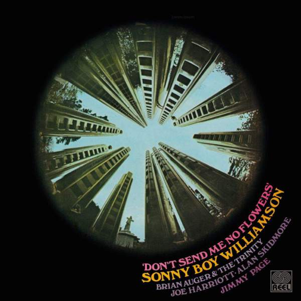 Don't Send Me No Flowers by Sonny Boy Williamson with Brian Auger & The Trinity / Joe Harriott / Alan Skidmore / Jimmy Page