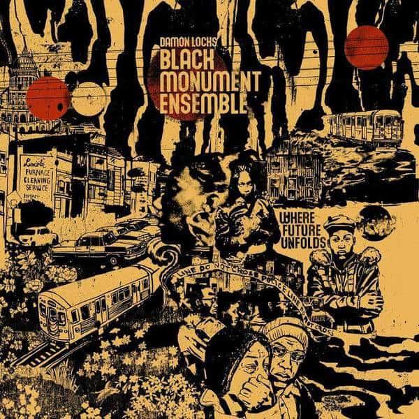 Damon Locks / Black Monument Ensemble - Where Future Unfolds