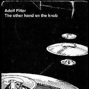 The Other Hand On the Knob by Adolf Filter