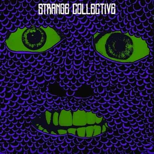 Super Touchy by Strange Collective