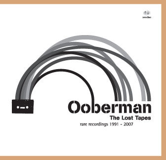The Lost Tapes by Ooberman