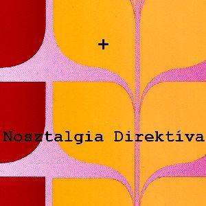 Tegnapok by Nosztalgia Direktiva