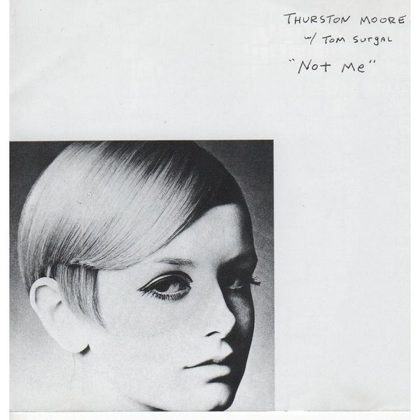 Not Me by Thurston Moore & Tom Surgal