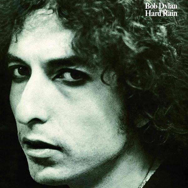 Hard Rain by Bob Dylan