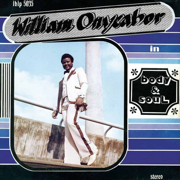 Body & Soul by William Onyeabor
