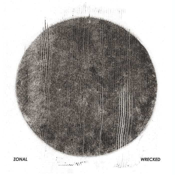 38. Zonal - Wrecked
