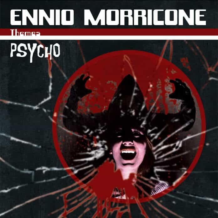 Psycho by Ennio Morricone