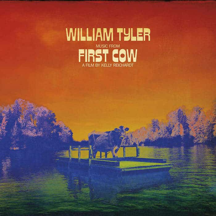 Music from First Cow by William Tyler