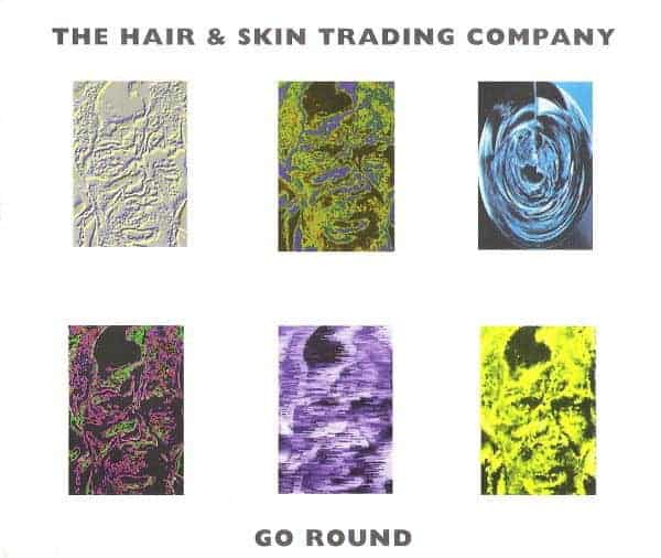 Go Round EP by Hair + Skin Trading Company