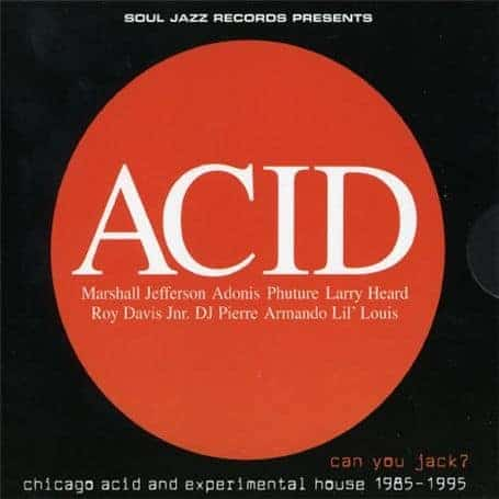 Various - Acid - Can You Jack? Chicago Acid and Experimental House 1985-95