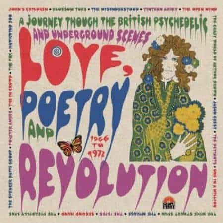 Love Poetry And Revolution: A Journey Through The British Psychedelic And Underground Scenes 1966 To 1972 by Various