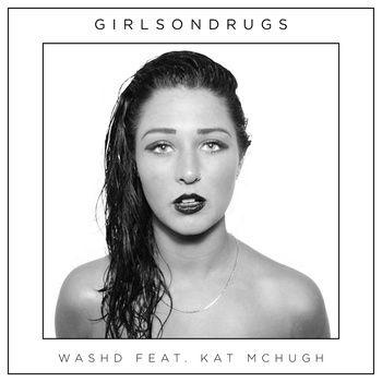 Washd / National by GirlsOnDrugs