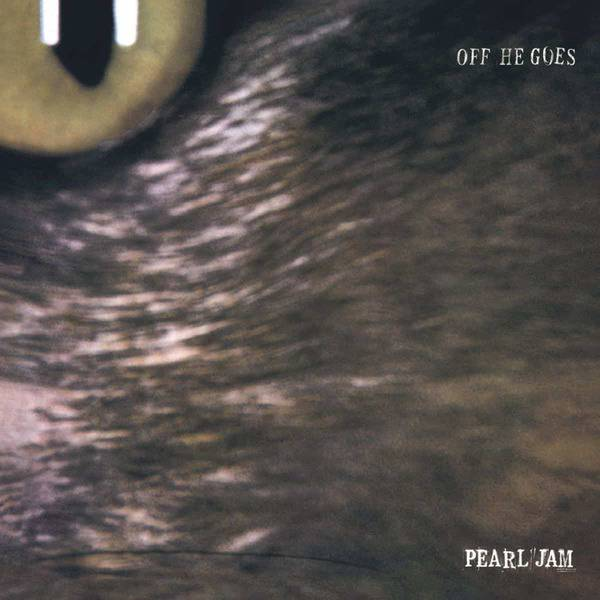 Off He Goes / Dead Man by Pearl Jam
