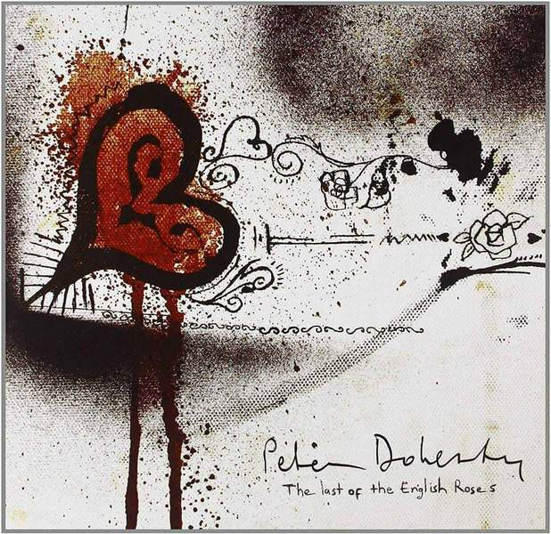 Last of The English Roses by Peter Doherty