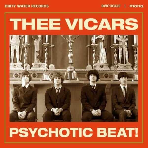 Psychotic Beat by Thee Vicars