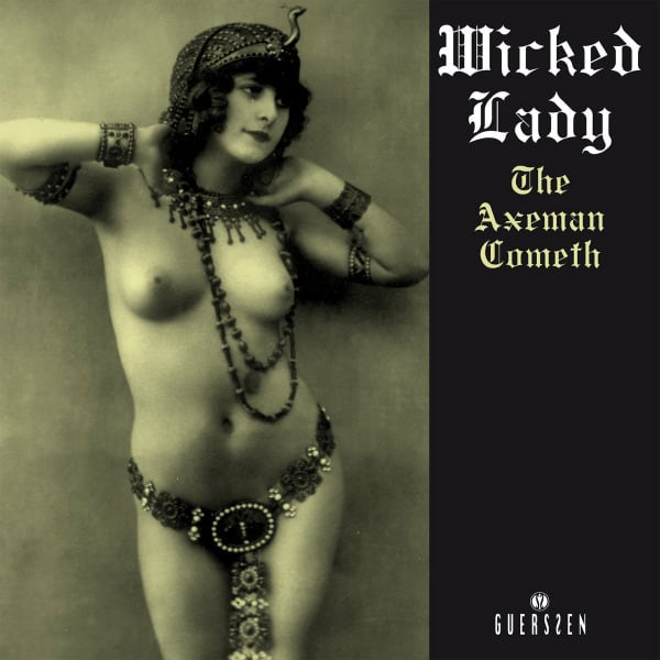 The Axeman Cometh by Wicked Lady