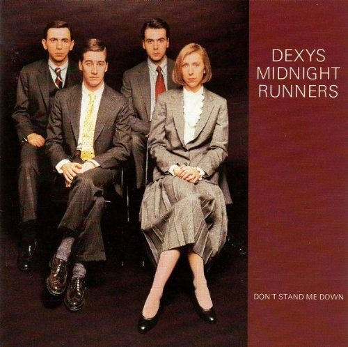 Don't Stand Me Down by Dexys Midnight Runners