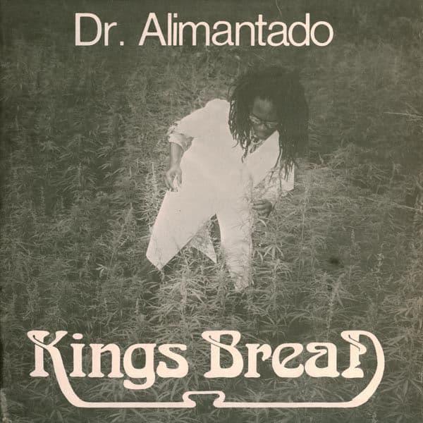 Kings Bread by Dr. Alimantado
