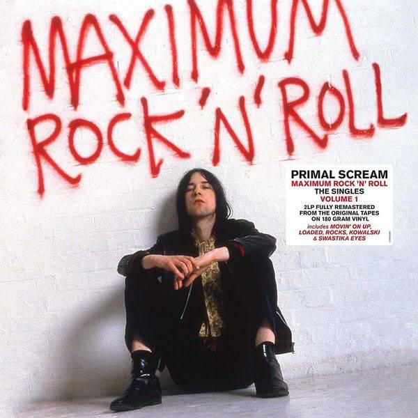 Maximum Rock 'n' Roll: The Singles Volume 1 by Primal Scream