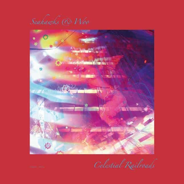 Celestial Railroads by Seahawks & WOO