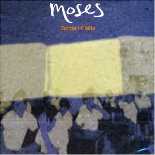 Golden Flatts by Moses