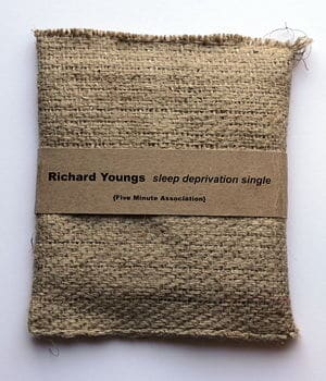 Sleep Deprivation Songs by Richard Youngs