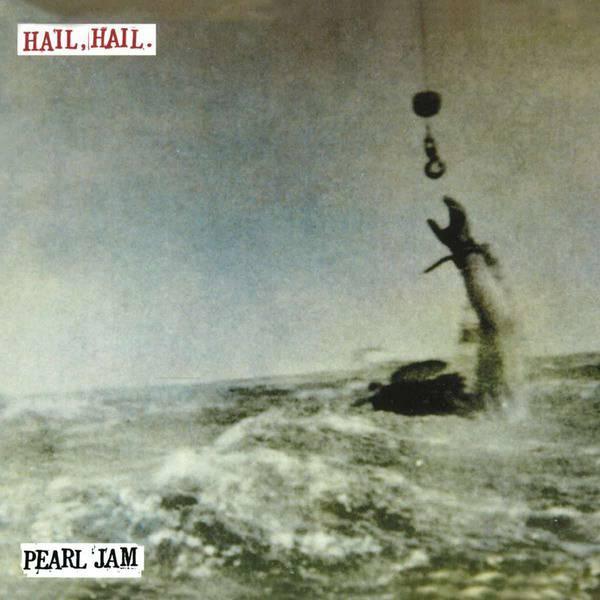 Hail Hail / Black, Red, Yellow by Pearl Jam