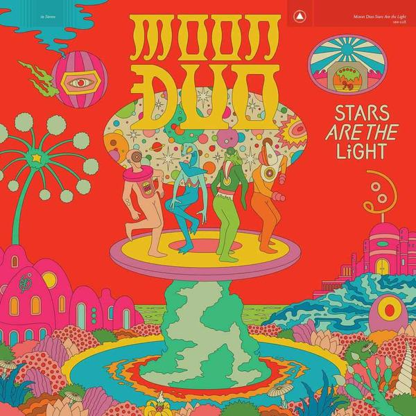 40. Moon Duo - Stars Are The Light