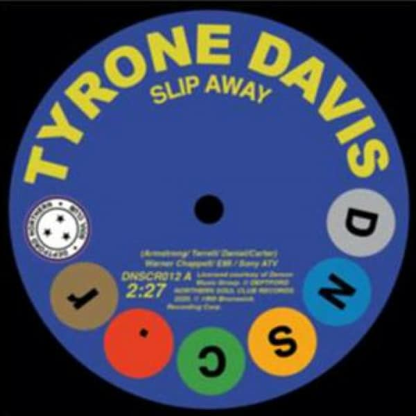 Slip Away / There Was A Time by Tyrone Davis / Gene Chandler
