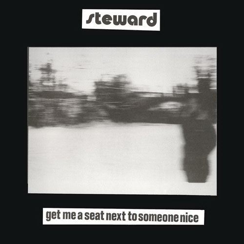 Get Me A Seat Next To Someone Nice by Steward