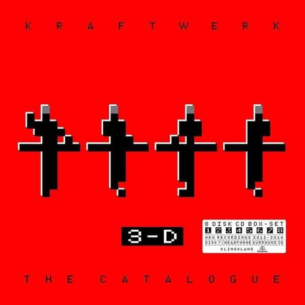 3-D: The Catalogue by Kraftwerk