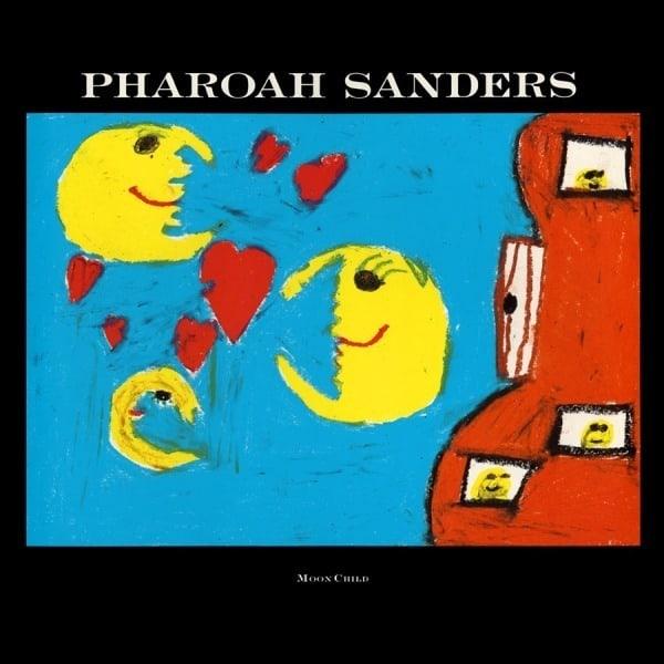 Moon Child by Pharoah Sanders