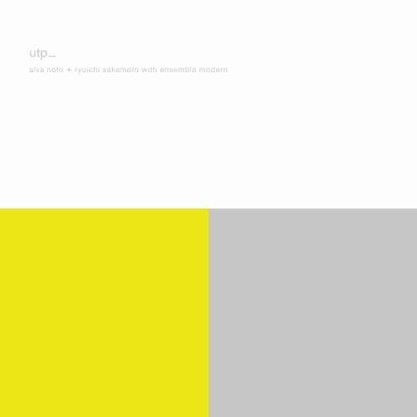 UTP_ by Alva Noto & Ryuichi Sakamoto With Ensemble Modern